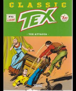 Tex Classic - Tex Attacca - n. 63 - quattordicinale - 19 luglio 2019 -