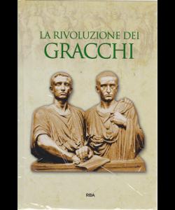 Gli episodi decisivi - Grecia e Roma - La rivoluzione dei Gracchi - n. 43 - settimanale - 19/7/2019 -