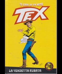 Tex - La vendetta rubata - n. 82 - settimanale - copertina rigida