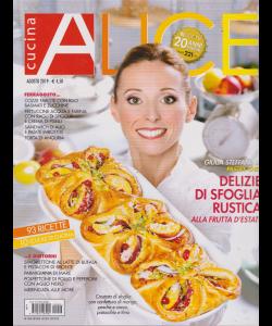 Alice Cucina - n. 8 - agosto 2019 - mensile