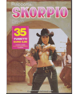 Raccolta Skorpio - n. 553 - 23 febbraio 2019 - mensile - 35 fumetti