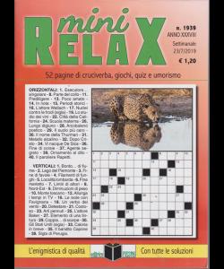 Mini Relax - n. 1939 - settimanale - 23/7/2019 - 52 pagine di cruciverba, giochi, quiz e umorismo