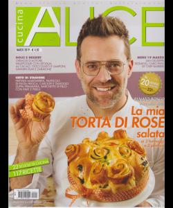 Alice Cucina - n. 3 - marzo 2019 - mensile