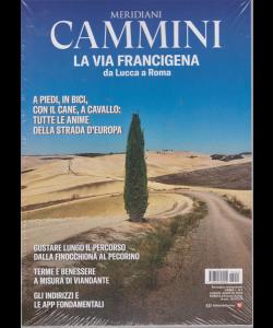 Meridiani Cammini - Via Francigena da Lucca a Roma - n. 1 - luglio -agosto 2019 - trimestrale