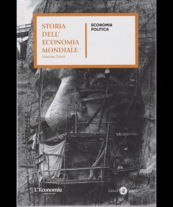 Storia dell'economia mondiale - Economia politica - n. 22 - settimanale - copertina rigida