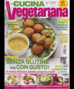 La mia cucina vegetariana - n. 96 - bimestrale - 25/7/2019 -