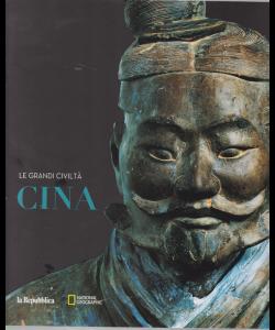 Le Grandi Civilta' - Cina - n. 2 - National Geographic -