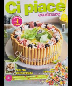 Ci Piace Cucinare ! - N. 129 - settimanale - 30/7/2019