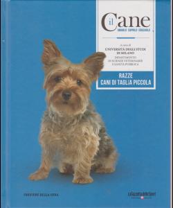 Il Cane - n. 8 - Razze cani di taglia piccola - settimanale - copertina rigida