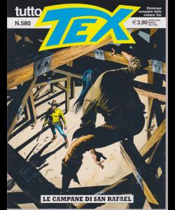 Tutto Tex - Le Campane Di San Rafael - n. 580 - agosto 2019 - mensile -