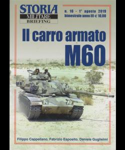 Storia Militare briefing - n. 16 - 1 agosto 2019 - bimestrale -