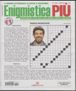Enigmistica Piu' - n. 31 - 6 agosto 2019 - settimanale