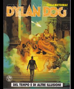 Dylan Dog - Del Tempo E Di Altre illusioni - n. 395 - mensile - agosto 2019