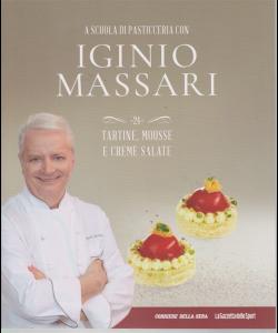 A scuola di pasticceria con Iginio Massari n. 24 - tartine, mousse e creme salate - settimanale