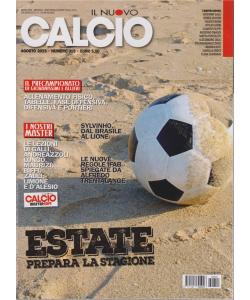 Il Nuovo Calcio - n. 319 - agosto 2019 - mensile