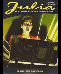 Julia Kendall - Il Delitto Che Paga - n. 246 - mensile - marzo 2019 - 132 pagine
