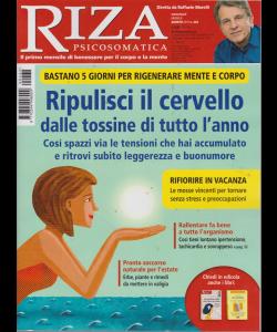 Riza Psicosomatica - Ripulisci Il Cervello dalle tossine di tutto l'anno - n. 462 - mensile - agosto 2019 -