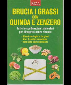 Alimentazione naturale - Brucia i grassi con quinoa e zenzero - n. 47 - agosto 2019 -