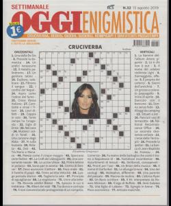Settimanale Oggi Enigmistica - n. 32 - 13 agosto 2019 -
