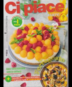 Ci Piace Cucinare ! - n. 130 - settimanale - 6/8/2019