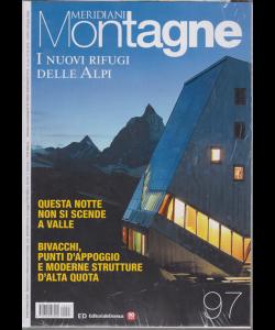 Meridiani Montagne I  Nuovi Rifugi Alpini - n. 97 - bimestrale - marzo 2019 -
