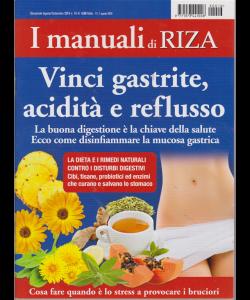 I Manuali Di Riza - n. 16 - bimestrale - agosto - settembre 2019  - Vinci gastrite acidità e reflusso