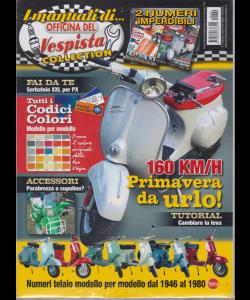 I manuali di ....Officina del Vespista collection - n. 20 - bimestrale - agosto - settembre 2019 -