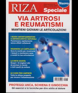 Riza Speciale - Artrosi E Reumatismi - n. 13 - bimestrale - agosto - settembre 2019 -.