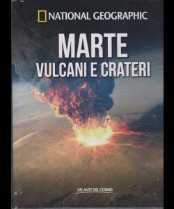 Atlante Del Cosmo - National Geographic - Marte vulcani e crateri - n. 41 - quindicinale - 16/8/2019 -
