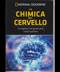 Le Frontiere Della Scienza - National Geographic - La chimica del cervello - n. 23 - settimanale - 16/8/2019 - copertina rigida
