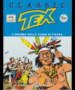 Tex Classic - L'enigna Della Tigre di pietra - n. 65 - quattordicinale - 16 agosto 2019