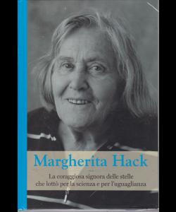 Grandi Donne - Margherita Hack - n. 16 - settimanale - 9/8/2019 - copertina rigida