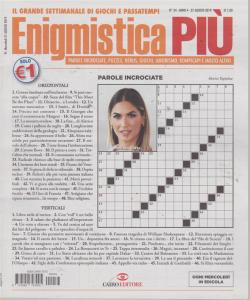 Enigmistica Piu' - n. 34 - 27 agosto 2019 - settimanale