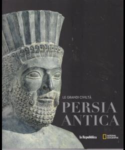 Le Grandi Civilta' - Persia Antica - n. 8 -