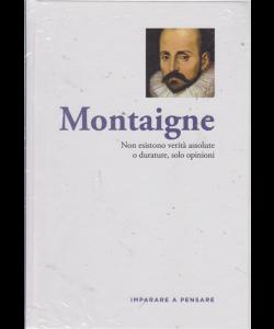 Imparare a pensare - Montaigne - n. 32 - settimanale - 30/8/2019 - copertina rigida