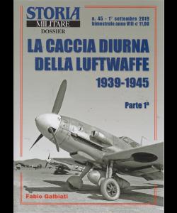 Storia militare dossier - n. 45 - 1° settembre 2019 - bimestrale