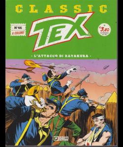 Tex Classic - L'attacco Di Rayakura - n. 66 - quattordicinale - 30 agosto 2019