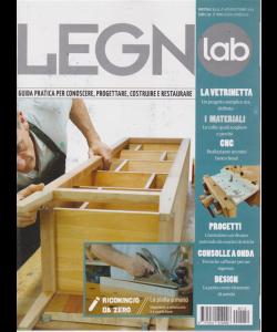 Legno Lab - n. 112 - bimestrale - agosto - settembre 2019 -