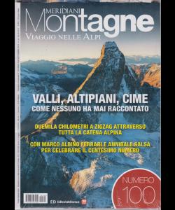 Meridiani Montagne - Viaggio Nelle Alpi - n. 100 - bimestrale - settembree 2019 -