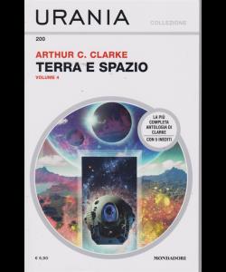 Urania - Terra e spazio - di Arthur C. Clarke - n. 200 - volume 4 - settembre 2019 - mensile