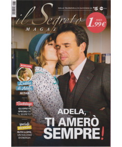 Il Segreto Magazine - n. 61 - 10 settembre 2019 - mensile