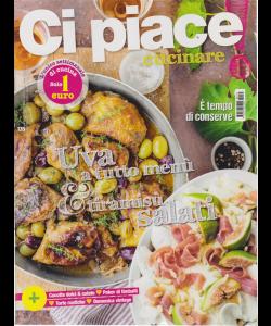 Ci Piace Cucinare ! - N. 135 - Settimanale - 10/9/2019