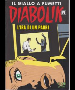 Diabolik Ristampa - L'ira di un padre - n. 699 - mensile - 10/9/2019
