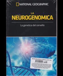 Le frontiere della scienza - National Geographic - La neurogenomica - n. 27 - settimanale - 13/9/2019 - copertina rigida
