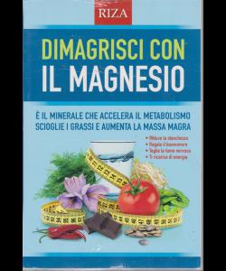 Dimagrisci con il magnesio - n. 90 - marzo 2019 -