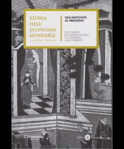 Storia dell'economia mondiale - dall'antichità al Medioevo - n. 2 - settimanale