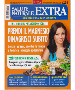 Salute Naturale Extra - n. 124 - mensile - settembre 2019 -