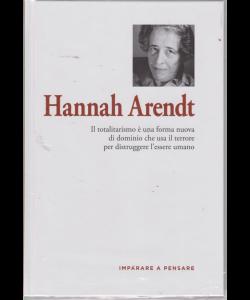 Imparare a pensare - Hannah Arendt - n. 34 - settimanale - 13/9/2019 - copertina rigida