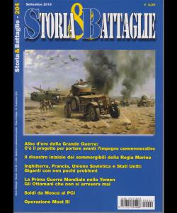 Storia e Battaglie - n. 204 - mensile - settembre 2019