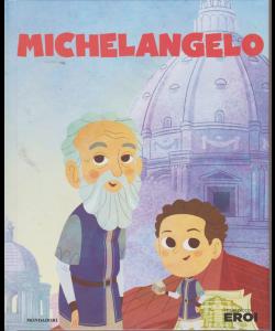 Le Grandi Raccolte Mondadori - Michelangelo - n. 4 - 17/9/2019 - settimanale - copertina rigida
